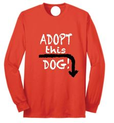 Adopt this Dog! Basic Long Sleeve T Shirt