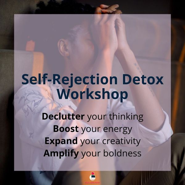 Self-Rejection Detox Workshop [online video course]