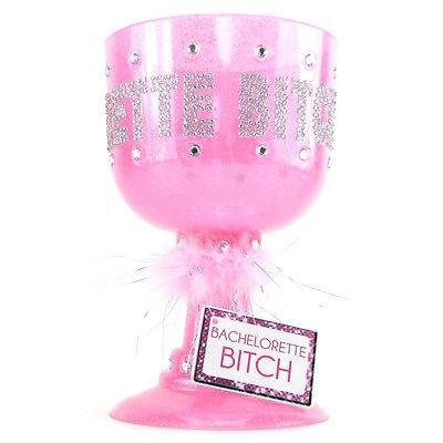 Bachelorette Bitch Novelty Cup
