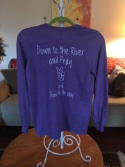 """Long Sleeve Shirt """"Down To The River and Pray"""""""