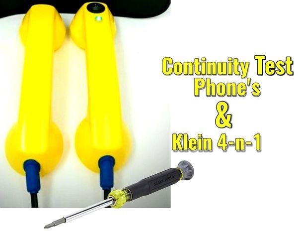 Packaged Deal- Continuity Test Phones & Klein 4-n-1 screwdriver