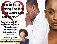 How To Stop Loving The Man Who Won't Love You Back... VE Class