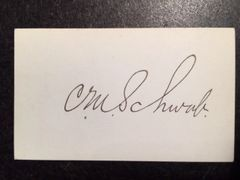 CHARLES M. SCHWAB SIGNED CARD BY AMERICAN STEEL INDUSTRY MAGNATE