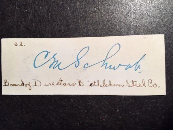 CHARLES M. SCHWAB SIGNED CARD BY AMERICAN BETHLEHEM STEEL INDUSTRY MAGNATE