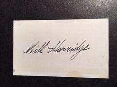 WILL HARRIDGE SIGNED CARD BY BASEBALL HOF & AMERICAN LEAGUE PRESIDENT
