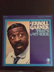 ERROLL GARNER SIGNED LP ALBUM THAT'S MY KICK BY AM JAZZ PIANIST AND COMPOSER