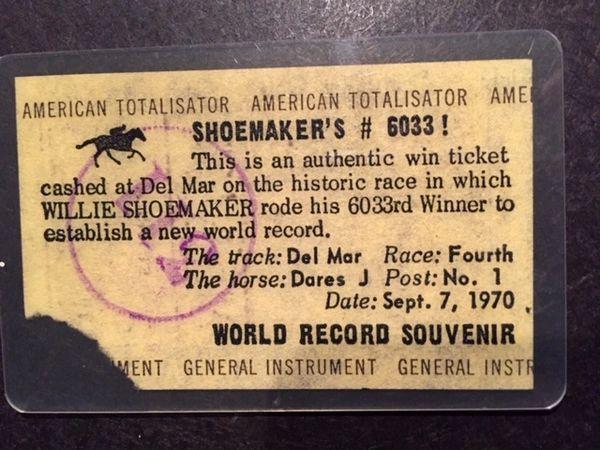 WILLIE SHOEMAKER WORLD RECORD WIN TICKET FOR RIDDING HIS 6033 WINNER!!