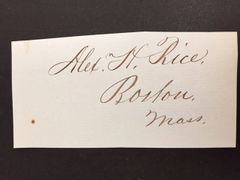 ALEXANDER H. RICE SIGNED 30TH GOV. MASS, MAYOR BOSTON, MA, CIVIL WAR CONGRESSMAN, PAPER PRODUCTS TYCOON