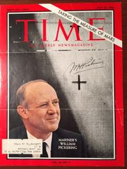 WILLIAM PICKERING SIGNED TIME MAG BY SPACE PIONEER EXPLORER 1, MARINER FLIGHTS