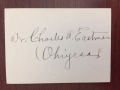 CHARLES A. EASTMAN, OHIYESA SIGNED CARD BY NATIVE AMERICAN AUTHOR, PHYSICIAN & REFORMER - BOY SCOUTS OF AMERICA
