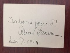 ALICE BROWN SIGNED QUOTE BY AMERICAN NOVELIST, POET, PLAYWRIGHT