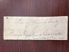 HENRY HIGHLAND GARNET SIGNED SLIP ABOLITIONIST 1ST BLACK MINISTER PREACH TO U.S. HOUSE OF REP 1865, CIVIL WAR BLACK TROOPS