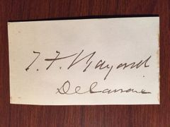 THOMAS F. BAYARD SIGNED CARD DELAWARE SENATOR, SEC. OF STATE, AMBASSADOR