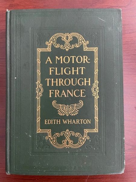 CHARLES W. FAIRBANKS SIGNED BOOK: A MOTOR FLIGHT THROUGH FRANCE BY EDITH WARTON, TRAVEL