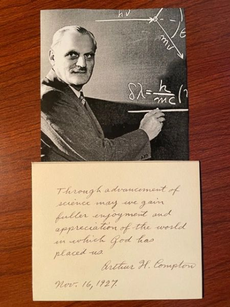 ARTHUR HOLLY COMPTON HANDWRITTEN QUOTE SIGNED, NOBEL PRIZE, MANHATTAN PROJECT