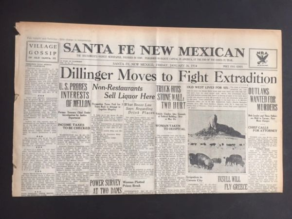 JOHN DILLINGER FRONT PAGE HEADLINE SANTA FE NEW MEXICAN: DILLINGER MOVES TO FIGHT EXTRADITION