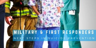 Military and First Responder solutions to Suicide
