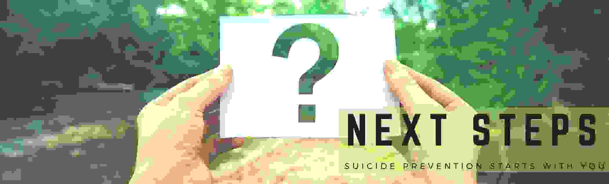 Next Steps suicide prevention to stop one