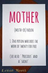 MOTHER, (MUTH-ER) NOUN