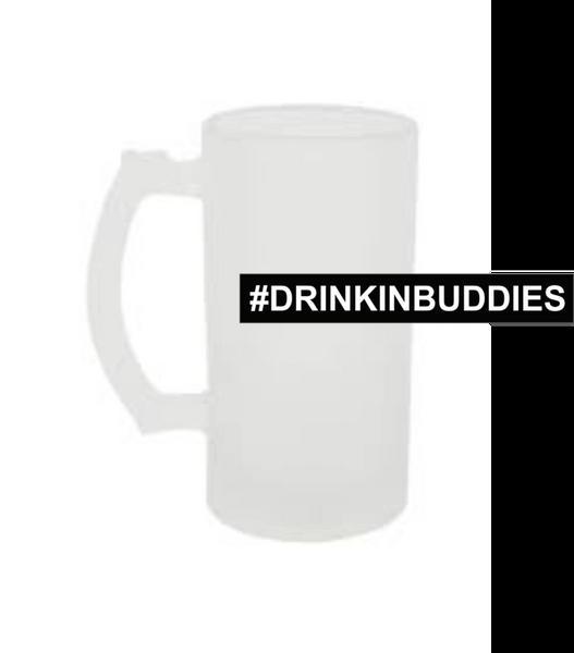#DRINKINBUDDIES BEER MUG
