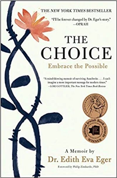 The Choice by Dr. Edith Eva Eger is a powerful book for our times. Written about her experience duri