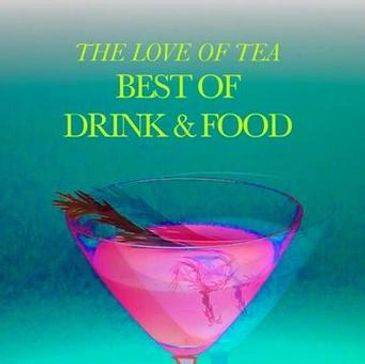 The Love of Tea cookbook using tea as ingredient in culinary, desserts, mocktails/cocktails