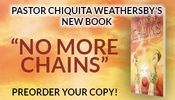 "The book ""No More Chains"" by Pastor Chiquita Weathersby"