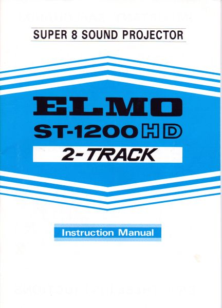 Instruction Manual: ELMO ST-1200 HD Movie Projector