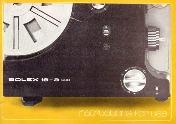 Instruction Manual: Bolex 18-3 Duo Movie Projector