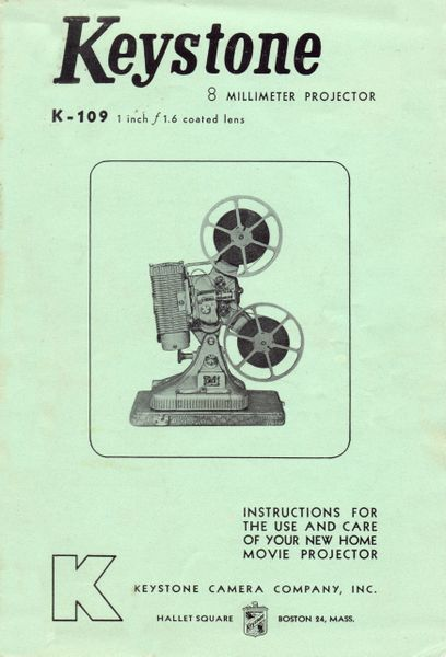 Instruction Manual: Keystone K-109 8mm Movie Projector