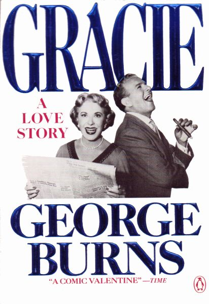 Gracie by George Burns (Paperback)