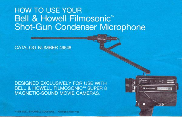 Instruction Manual: Bell & Howell Filmosonic Shot-Gun Condenser Microphone