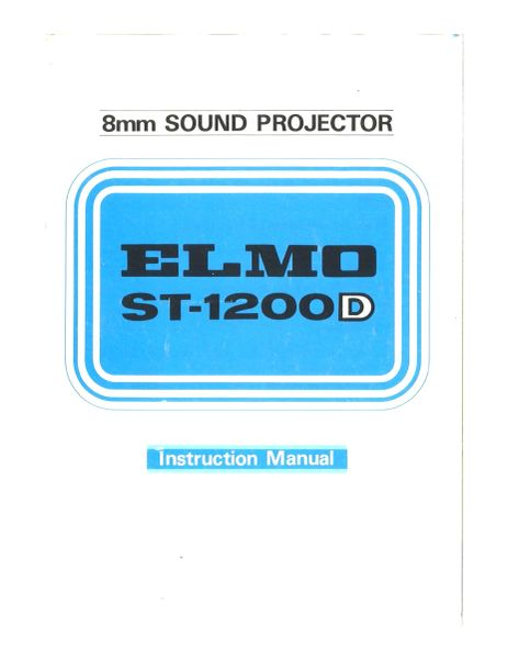 Instruction Manual: ELMO ST-1200D Movie Projector