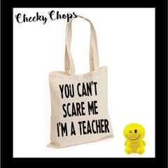 TB52 You can't scare me i'm a teacher