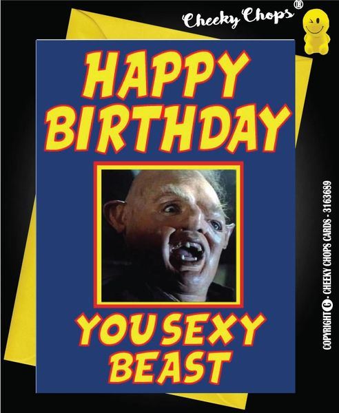 Happy Birthday Goonies Sloth You sexy Beast - C40
