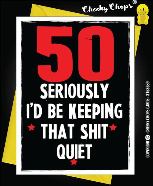 50 50th Fifty Birthday Card - C48