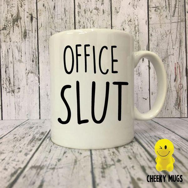 Cheeky Mug - OFFICE SLUT - MUG10