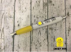 Cheeky Funny Profanity Pen Fuck this shit Pen 04