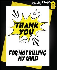 Thank you for not killing my child K8