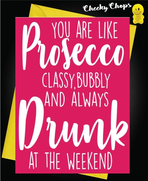 You are like prosecco C77