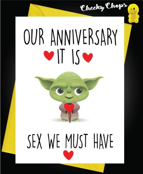 Card - Yoda -Our Anniversary it is, sex we must have - A41
