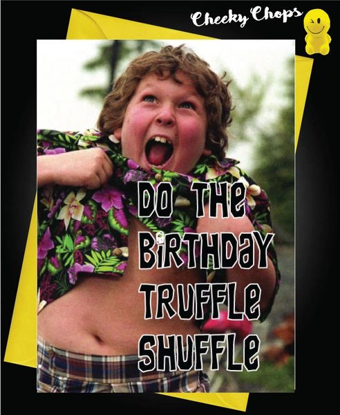 Birthday Card - Truffle Shuffle C443