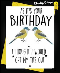 Birthday Card - Get my tits out C435