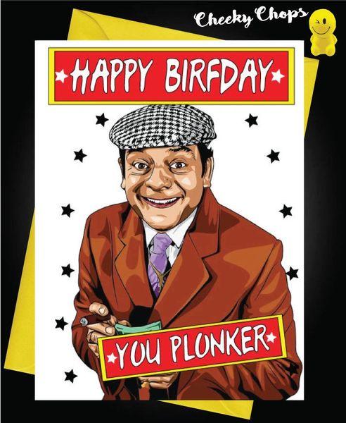 Birthday Card - Del Boy you plonker - C433
