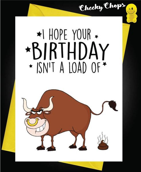 Birthday Card - A load of bullshit c430