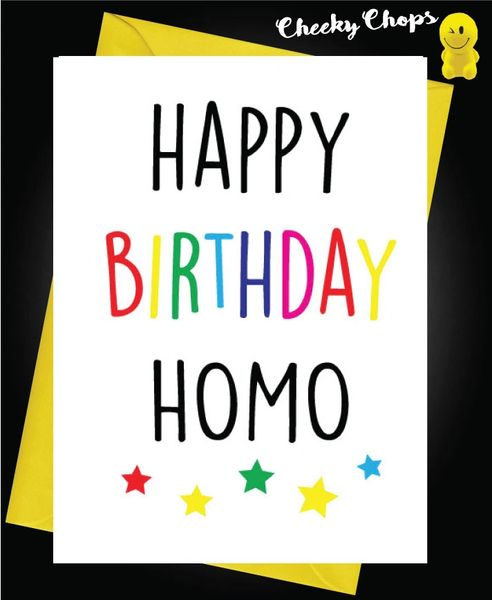 Birthday Card LGBT- Happy Birthday HOMO L2
