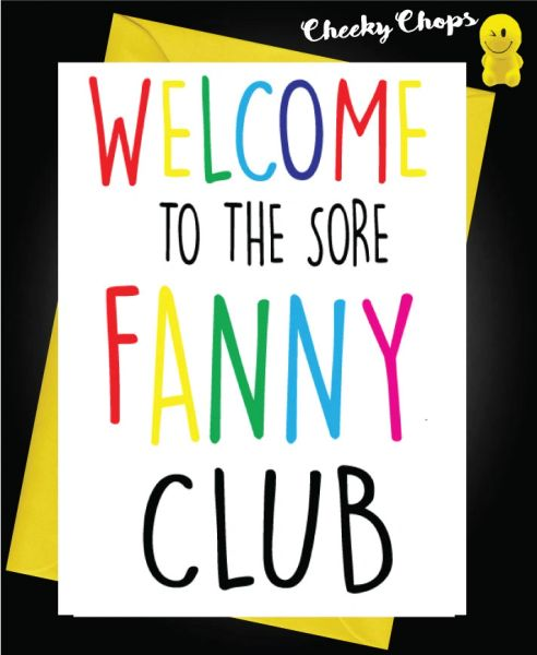 New Baby Card Welcome to the sore fanny club B18