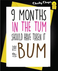 New Baby Card Up the bum B19