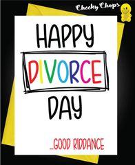 HAPPY DIVORCE DAY...GOOD RIDDANCE D4