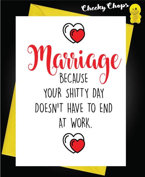 Marriage, because your shitty day doesn't need to end at work W15